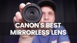 The Best First Lens For Canon Mirrorless | Canon EF-M 22mm Pancake Lens Review