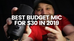 Best Budget Microphone For $30 2019 | Cheap Mic For YouTube, Voiceover, Podcasts & Streaming