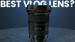 Must Have Lens For Vlogging | Canon EF 16-35mm F/2.8 L Mark ii in 2019 For Video Review
