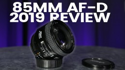 The Best Value Prime Lens For Video // Nikon 85mm AF-D F/1.8 2019 Review