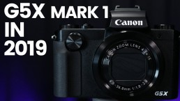 Canon G5X Mark 1 In 2019 // Is This The Best Budget Vlog Camera?